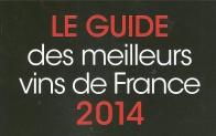 Mes vins retenus dans le Guide RVF 2014